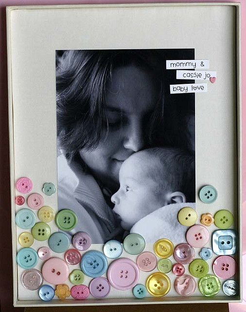Button Frames-Mother's Day Craft *tell parents to get a ...