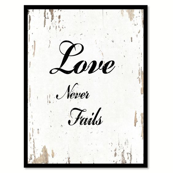 Love Never Fails Inspirational Quote Saying Gift Ideas Home Décor Wall Art