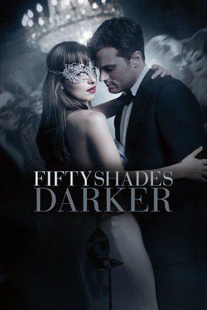 Fifty Shades Darker F Ull Movie Online Película Cincuenta Sombras Más Oscuras Cincuenta Sombras De Grey Cincuenta Sombras Más Oscuras