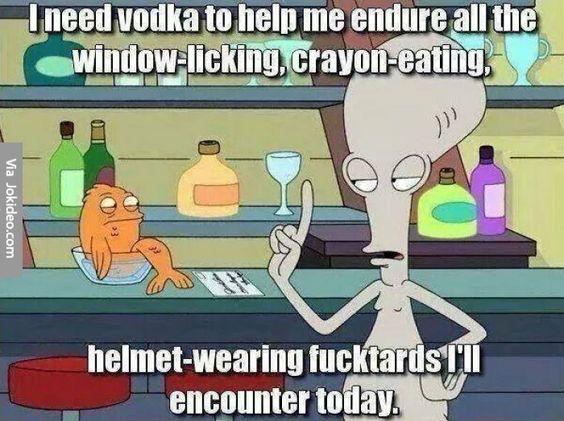0a21a03998a101e99dc98f424e6a5384 alien quotes mixed drinks i need a vodka meme www jokideo com pbr pinterest