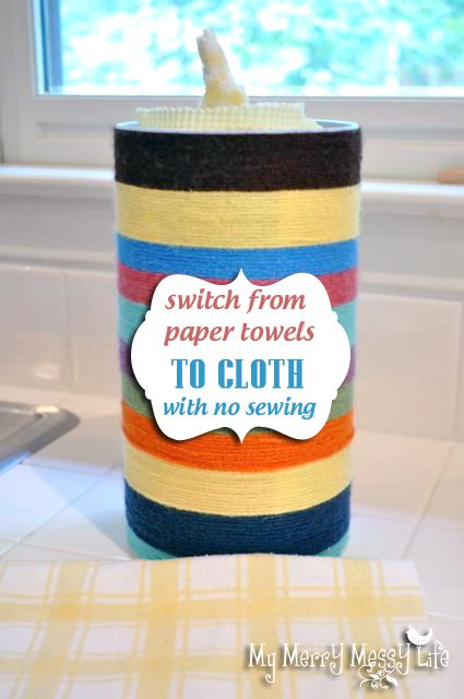 My Merry Messy Life: How We Ditched the Paper Towels and Went to Cloth