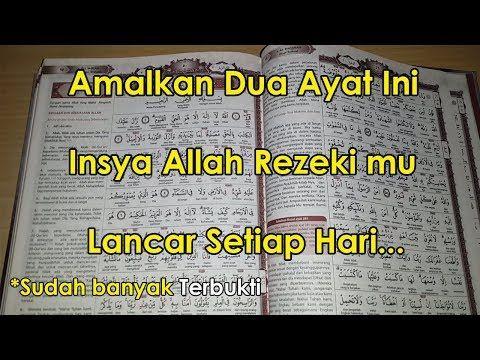 Cukup Baca Dua Ayat Ini Tiap Malam Insya Allah Rezeki Lancar