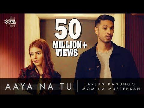 Arjun Kanungo Momina Mustehsan Aaya Na Tu Youtube Songs Mp3 Song Download Love Songs