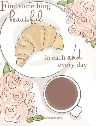 Find something beautiful in each and every day ♥ ༺ß༻