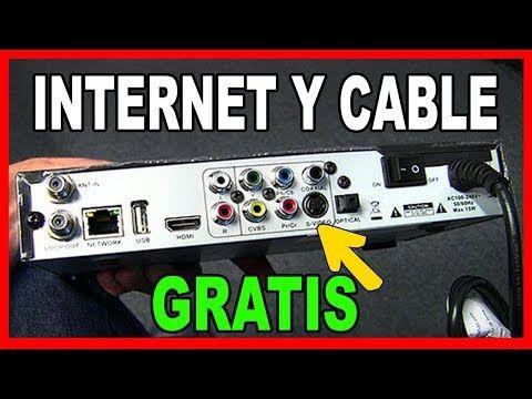 Como Tener Internet Gratis 2018 Y Cable Hd Sin Pagar Ni Un Centavo Salud Y Algo Mas Youtube