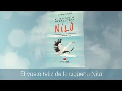 Ediciones Maeva - Maeva Inspira - El vuelo feliz de la cigüeña Nilú