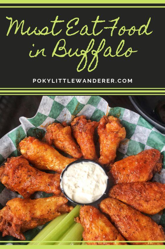 Must Eat Food In Buffalo Ny Poky Little Wanderer Buffalo Recipe Food Eat
