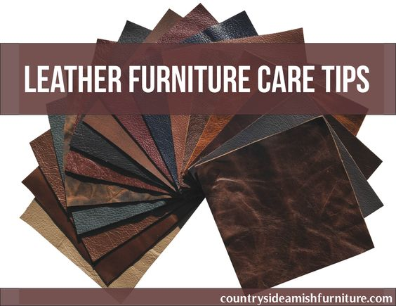 Leather Furniture Care Amish Furniture Leather Maintenance Amish Amish Furniture And