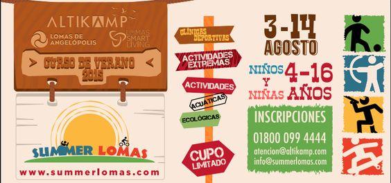 """Lomas de Angelópolis presenta el primer curso de Verano 2015: """"Summer Lomas"""" el cual permitirá dar a conocer los espacios con los que Lomas de Angelópolis ofrece para entretener, divertir y educar a tus hijos!!"""