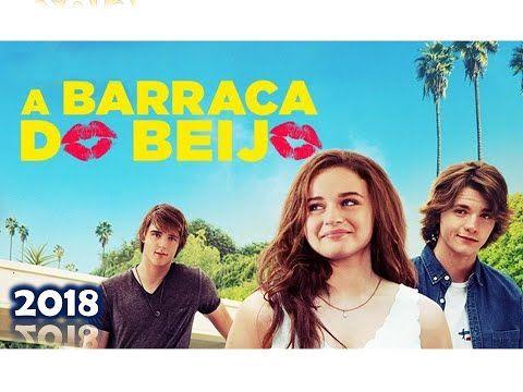 A Barraca Do Beijo 2018 Romance Filme Completo Dublado