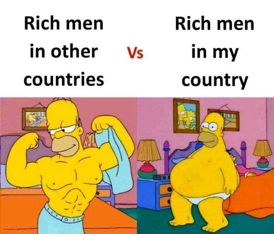 Rich Men In Other Countries Vs My Country Funny Meme Funny Memes Rich Man Memes