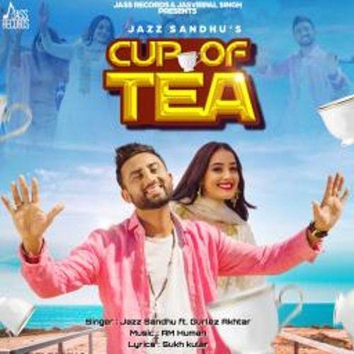 Cup Of Tea Mr Jatt Com By Lovejeet Sanotra Tea Cups Songs Mp3 Song