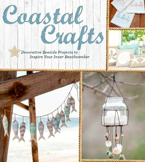 Coastal Crafts by Cynthia Shaffer is the first book published featuring DIY nautical and coastal projects to decorate your home! Featured on Completely Coastal: http://www.completely-coastal.com/2015/07/coastal-crafts-book-by-Cynthia-Shaffer.html