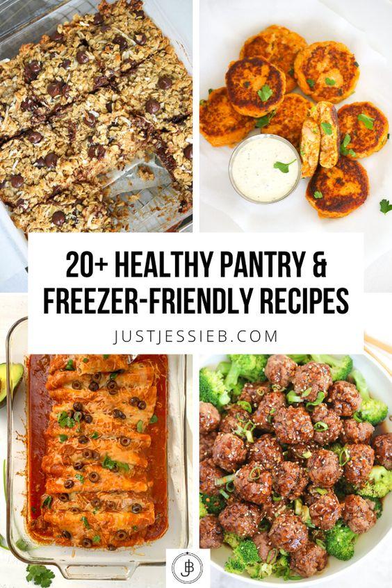 20+ Healthy Pantry & Freezer Friendly Recipes – Just Jessie B