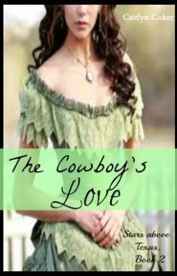 "The Cowboys Love - Sequel to ""The Boss Lady's man"""