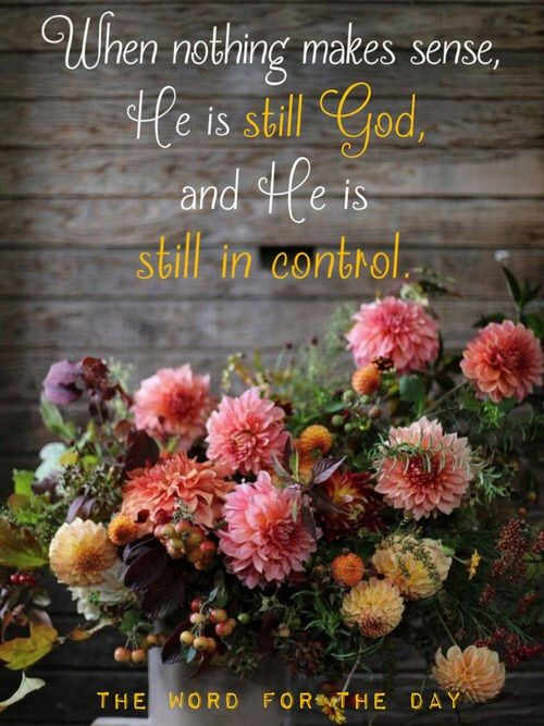 God IS in control.  Amen.: