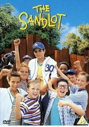 The Sandlot...one of my favorite childhood movies