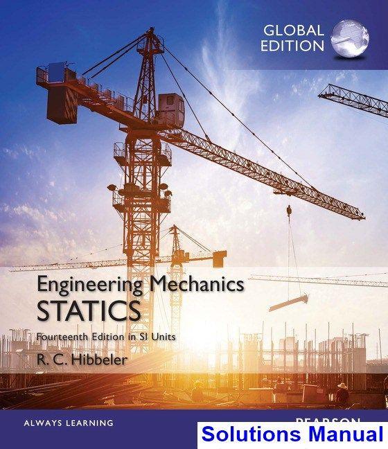 Engineering Mechanics Statics In Si Units 14th Edition Hibbeler Solutions Manual Digital Deal Promotion 2021 Engineering Mechanics Statics Mechanical Engineering Engineering Mechanics Dynamics