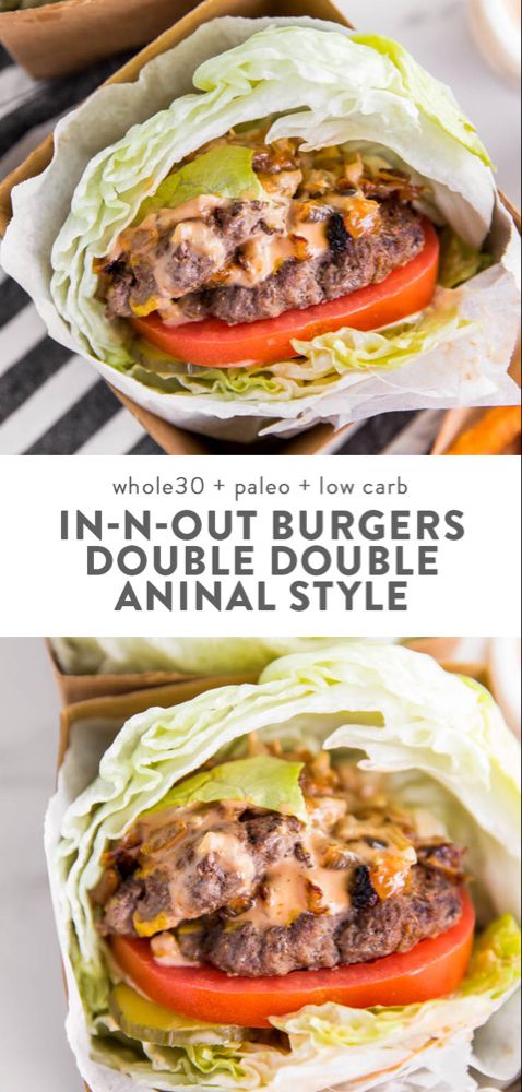 Healthier In N Out Burgers: Double Double Animal Style