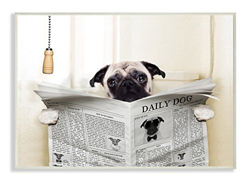 Stupell Industries Pug Reading Newspaper In Bathroom Stretched Dog Toilet Dog Sitting Easiest Dogs To Train