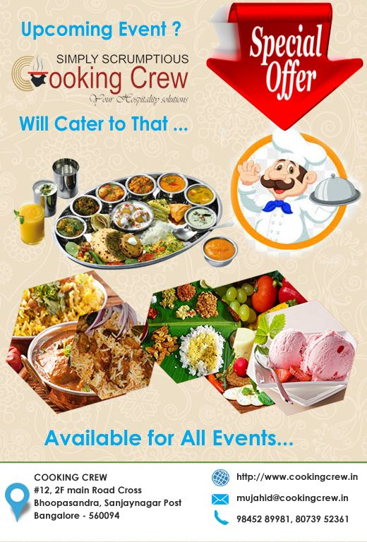 At Cooking Crew We Provide Caterers In Bangalore For Housewarming Small Parties Veg Caterers In Bangalore Non Veg Caterers Wedding And Catering Cooking Veg
