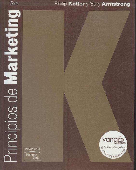 Principios de marketing 12ª ed.. Kotler, Philip. 3 ejemplares