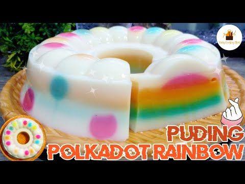 Resep Puding Polkadot Rainbow Pelangi Pudding Youtube Puding Pelangi Polkadot