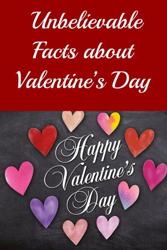 Unbelievable Facts about Valentine's Day