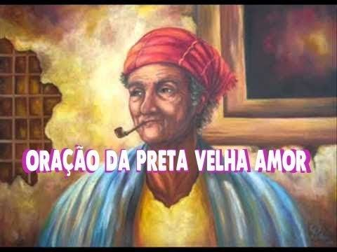 Oracao Da Preta Velha Amor Poderosa E Funciona Oracao Preto