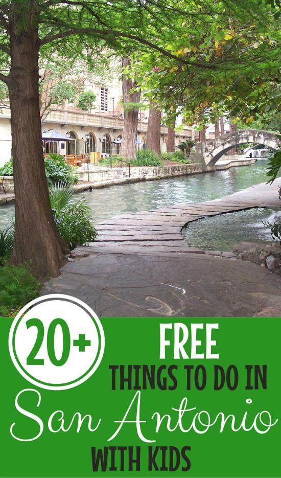 20 Free Things To Do In San Antonio Pinterest Family
