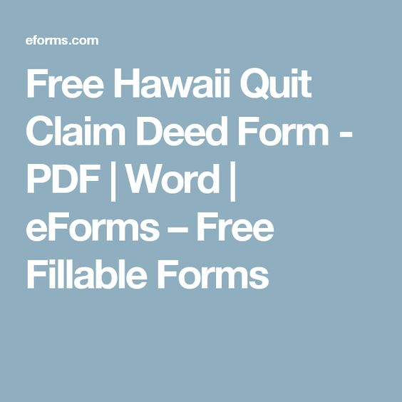 Free Hawaii Quit Claim Deed Form - PDF Word eForms u2013 Free - quit claim deed form