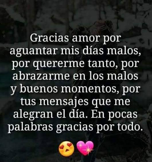 Gracias Por Todo Mi Amor Frases Bonitas Citas De Amor