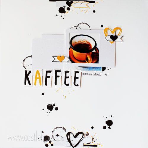 12x12 Layout gorgeous grunge und Kaffeeflecken #nomnom erstmal Käffchen