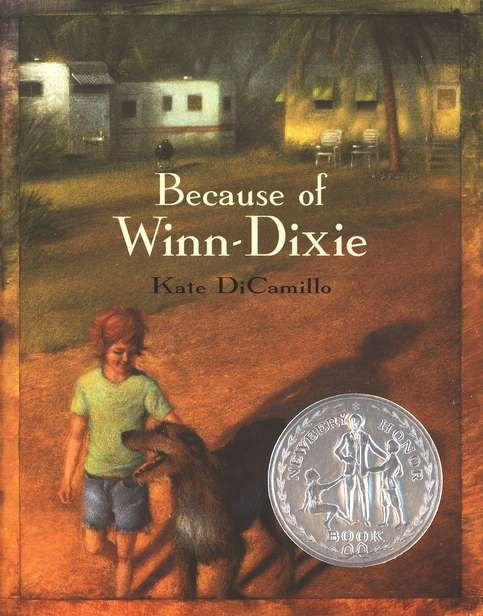 Because of Winn-Dixie by Kate DiCamillo.