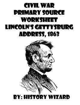 Civil War Primary Source Worksheet: Lincoln's Gettysburg Address ...