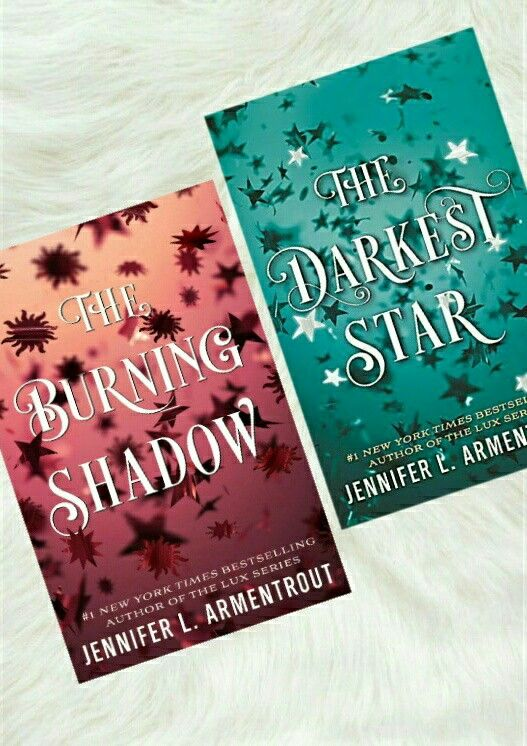 The Darkest Star The Burning Shadow By Jennifer L Armentrout In 2020 Book Blog Books Reread