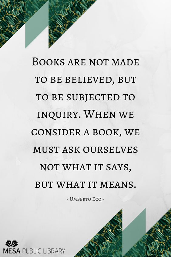Quote from Umberto Eco.