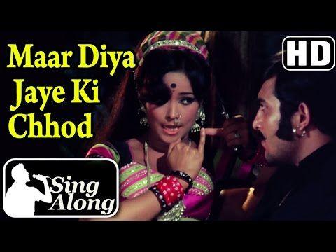 Maar Diya Jaye Ki Chhod Hd Karaoke Song Mera Gaon Mera Desh Dharmendra Asha Parekh Youtube Songs Karaoke Karaoke Songs