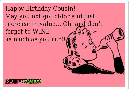 Happy Birthday Cousin Greeting Cards Rottenecards Happy Happy Birthday Wishes For A Cousin