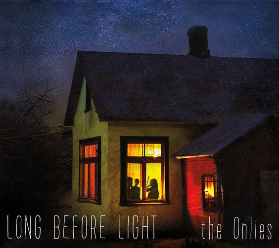 THE ONLIES: Long Before Light (Onlies, The) [Spotify URL: ] [Release Date: 4/8/2015] [] Description: Seattle-based Am. Roots Trio, very good!