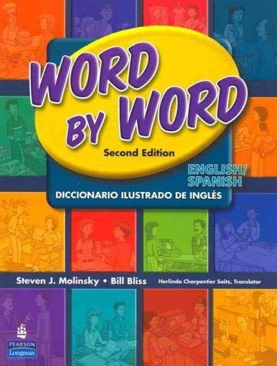 Word by Word Picture Dictionary: Diccionario Ilustrado De Ingles