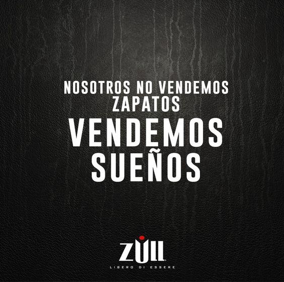 #frases #zpatos #sueños #calzado #zull  Síguenos en Facebook: http://bit.ly/1qElvrz