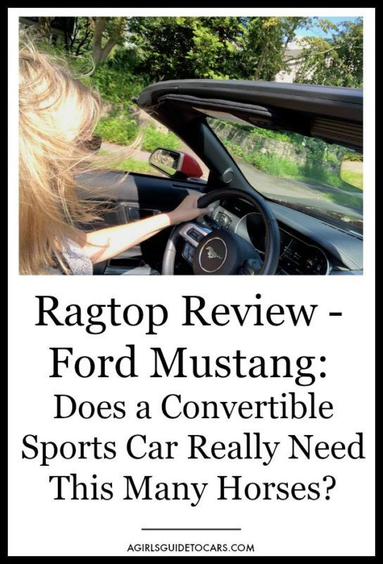 Yes You Need A Ragtop One With Lots Of Horses A Girls Guide To Cars Mustang Gt Mustang Girl Guides