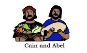 Use a glass of white vinegar and a glass of water to illustrate Cain and Abel's hearts. Add green food coloring to the vinegar (this is Cain). Put a spoon of baking soda in both cups- the vinegar will bubble and boil over.