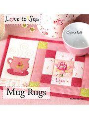 Sew - Love to Sew: Mug Rugs - #352645