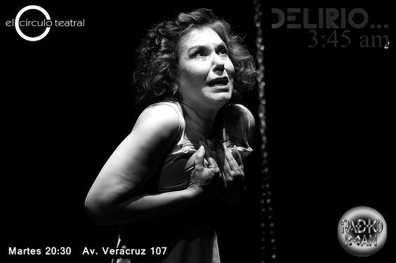 https://flic.kr/s/aHskH8sSjG | Delirio...3:45 am.  En El Círculo Teatral…