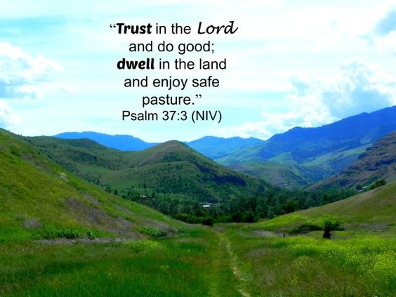 "Feeling unsettled? I can relate. After thirty-five moves I'm not sure if I get restless to move on or just get paranoid another move is coming. Today as I tried to rest and find peace in the Lord, Psalm 37:3 came to mind… ""Trust [rely on and have confidence] in … Continue reading →"