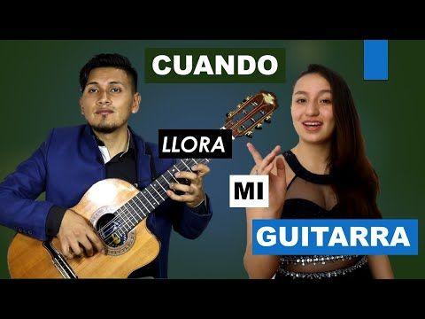 Cuando Llora Mi Guitarra Cover Diego Barrera Feat María José Villalba Youtube Youtube Guitar Music Instruments