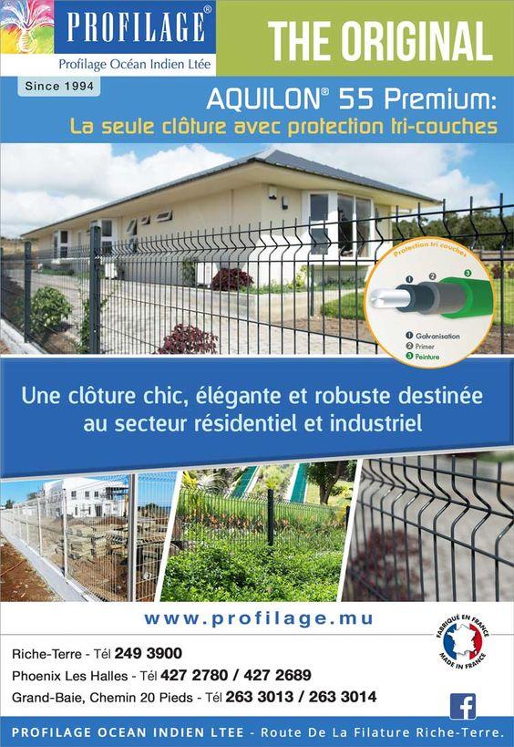 Profilage Océan Indien Ltée: AQUILON 55 Premium - La seule clôture avec protection tri-couches. Tél: 249 3900