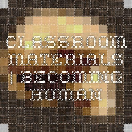 Classroom Materials | Becoming Human